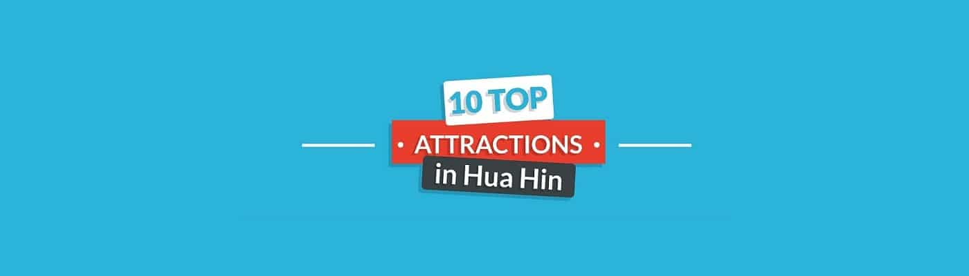 10 (Not So Well Known) Facts About Hua Hin, Thailand